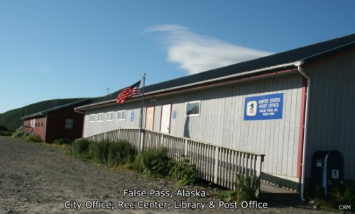 False Pass, Alaska: Post Office, Library, Rec Center & City Office