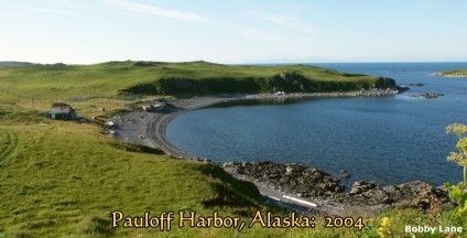Pauloff Harbor, Sanak Island, Alaska in 2004, B.Lane Photo